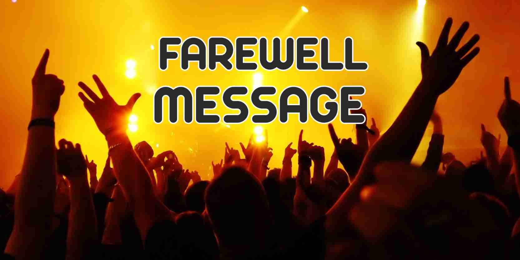 Farewell Messages